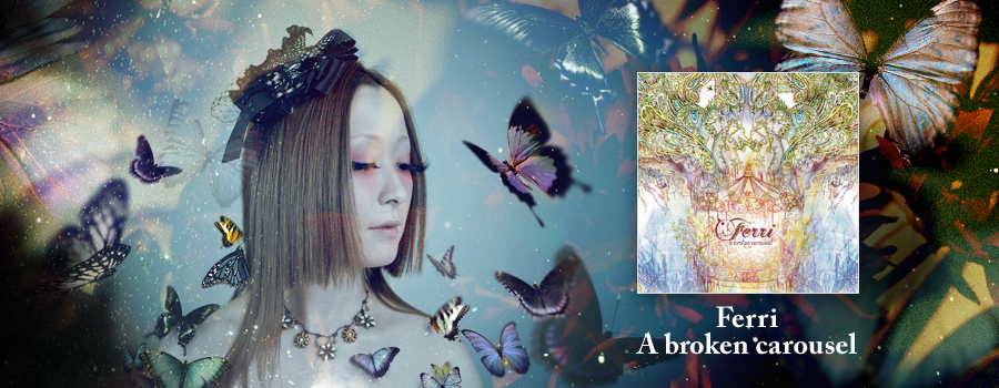 Ferri – A broken carousel リリース