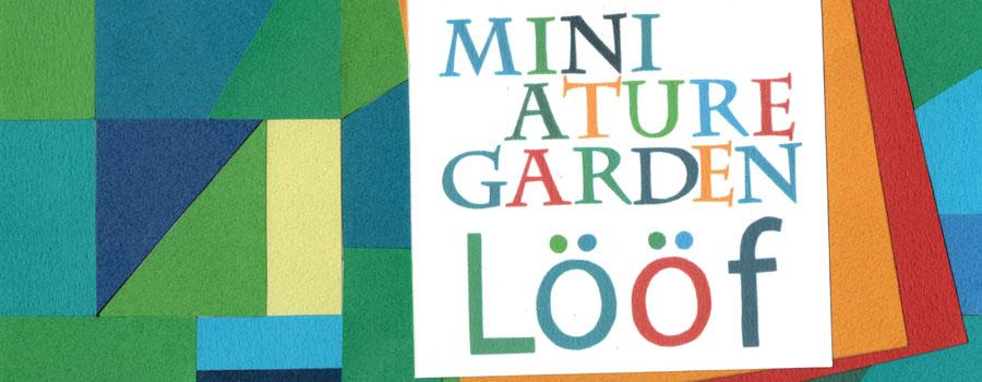 Lööf(レーフ) – Miniature Garden 2012年1/18リリース