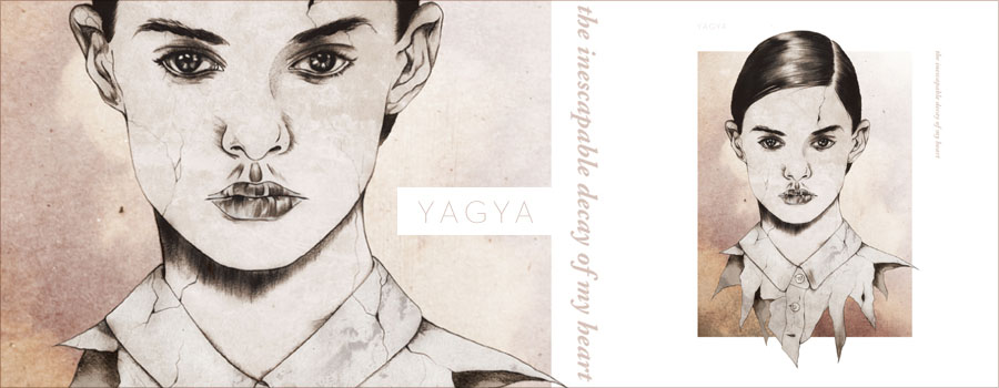 Yagya – The Inescapable Decay of My Heart 2012年8月8日リリース