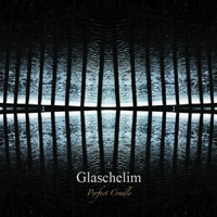 Glaschelim - Perfect Cradle